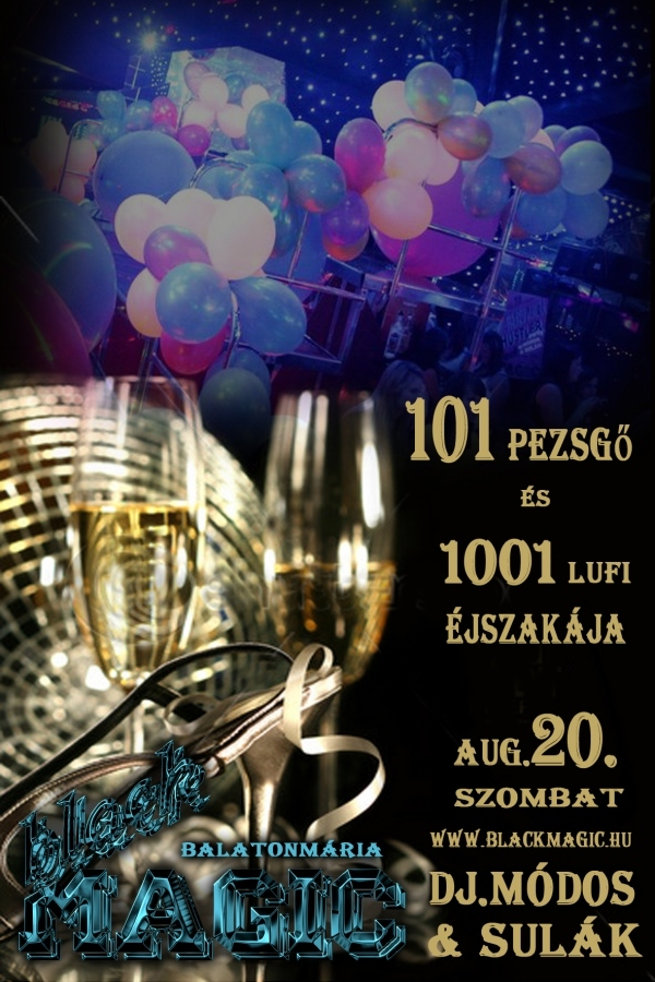 101 pezsgő és 1001 lufi éjszakája